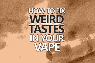 fix-weird-bad-burnt-vape-tastes